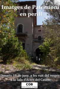 """Imatges de Patrimoni en perill"". Fotografia: Ramon Barcons"