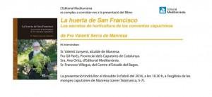 """La presentació del llibre """"La huerta de San Francisco"""" tindrà lloc el dissabte 9 d'abril del 2016, a les 18.30 a l'església de les monges caputxines de Manresa (carrer Talamanca, 5-7)"""