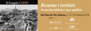 X Congrés de la Coordinadora de Centres d'Estudis de Parla Catalana. Recursos i territori. Perspectiva històrica i nous equilibris